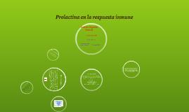 Prolactina en la respuesta inmune