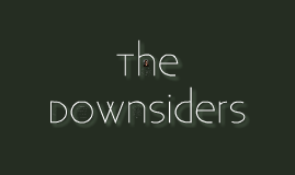 The Downsiders