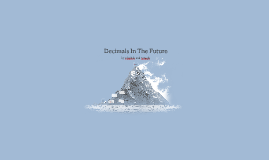 Decimals In The Future
