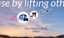 One Mother Lifting Another