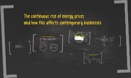 The continuous rise of energy prices