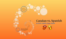 Catalan vs. Spanish