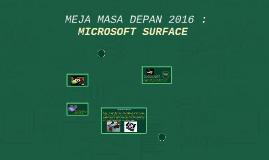 MEJA MASA DEPAN 2016 : MICROSOFT SURFACE