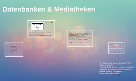 Datenbanken & Mediatheken