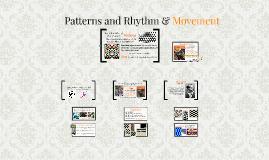 Patterns and Rhythm