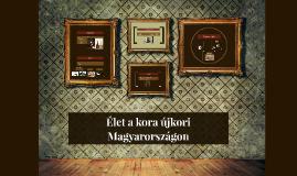 Élet a kora újkori Magyarországon