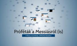 Próféták a Messiásról