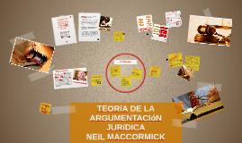 Copy of TEORíA DE LA ARGUMENTACIóN JURíDICA NEIL MACcORMICK