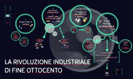 La Rivoluzione industriale di fine 800
