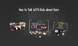 How to Talk WITH Kids about Race