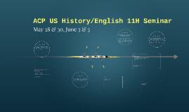 ACP US History/English 11H Seminar