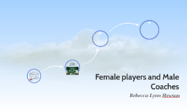 Female players and Male Coaches