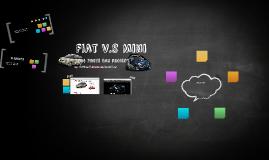 Fiat v.s Mini