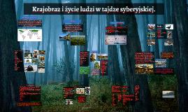 Copy of Krajobraz i życie ludzi w tajdze syberyjskiej.