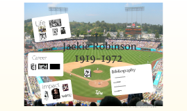 Jackie Robinson - Breaking the Color Barrier of American Sports