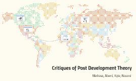 Critiques of Post Development tHEORY
