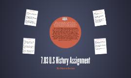 7.03 U.S History Assignment