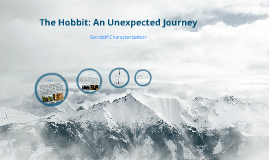 The Hobbit: An Unexpected Journey-Gandalf  Characterization