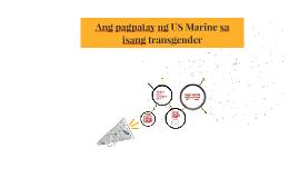 Ang pagpatay ng US Marine sa isang transgender