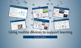 Using mobile devices to support learning