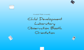 CDL Observation Booth Orientation