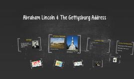 Abraham Lincoln & The Gettysburg Address