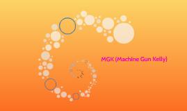 MGK (Machine Gun Kelly)