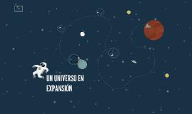 UN UNIVERSO EN EXPANSIÓN
