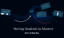 Moving Students to Mastery