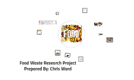 Food Waste By Chris Ward