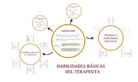 Copy of HABILIDADES BÁSICAS DEL TERAPEUTA