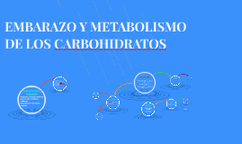 EMBARAZO Y METABOLISMO