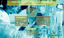 Toma, Conservación  y Transporte de muestras para bacteriolo