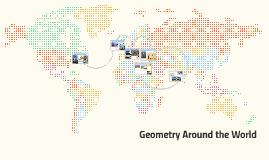 Geometry Around the World