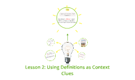 Lesson 2: Types of Context Clues