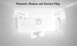 Homework, Absences, and Recovery Policy