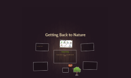 Getting Back to Nature