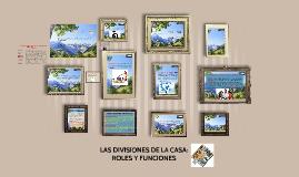 Copy of LAS DIVISIONES DE LA CASA: ROLES Y FUNCIONES DEL MATRIMONIO