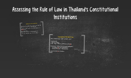 Assessing the Rule of Law in Thailand's Constitutional Insti