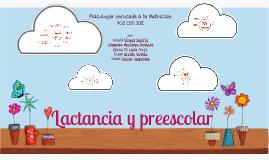 LACTANCIA Y PREESCOLAR, NUTRICION Y ANALISIS PSICOSOCIAL
