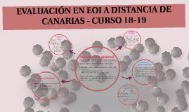 EVALUACIÓN EN EOI A DISTANCIA DE CANARIAS - CURSO 18-19