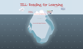 TELL: Reading for learning