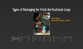 Types of packaging for Fresh Horticultural Crops