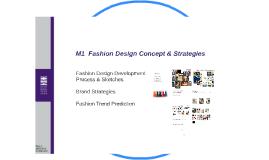 M1  Fashion Design Concept & Strategies