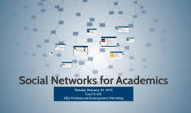Social Networks for Academics