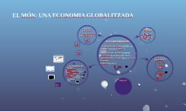 EL MÓN, UNA ECONOMIA GLOBALITZADA