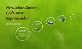 Horticulture Career Snapshot: Golf Course Superintendent