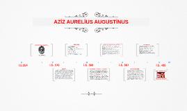 AZİZ AURELİUS AUGUSTİNUS