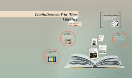 Limitations on War Time Liberties