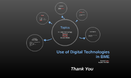 Use of Digital Technologies in BME